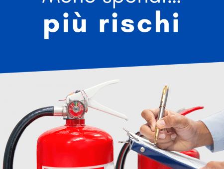 MENO SPENDI…PIÙ RISCHI